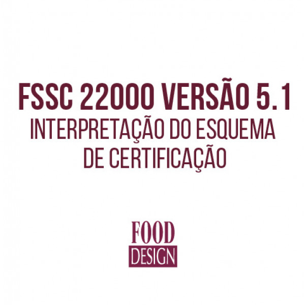 FSSC 22000 versão 5.1 - Interpretação do Esquema de Certificação
