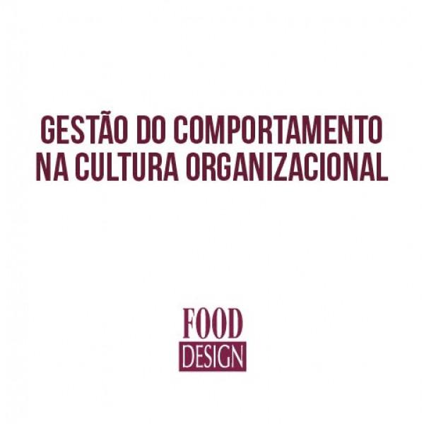 Gestão do Comportamento na Cultura Organizacional
