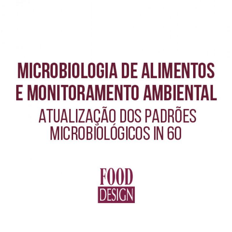 Microbiologia de Alimentos  e Monitoramento Ambiental - Atualização dos Padrões Microbiológicos IN 60