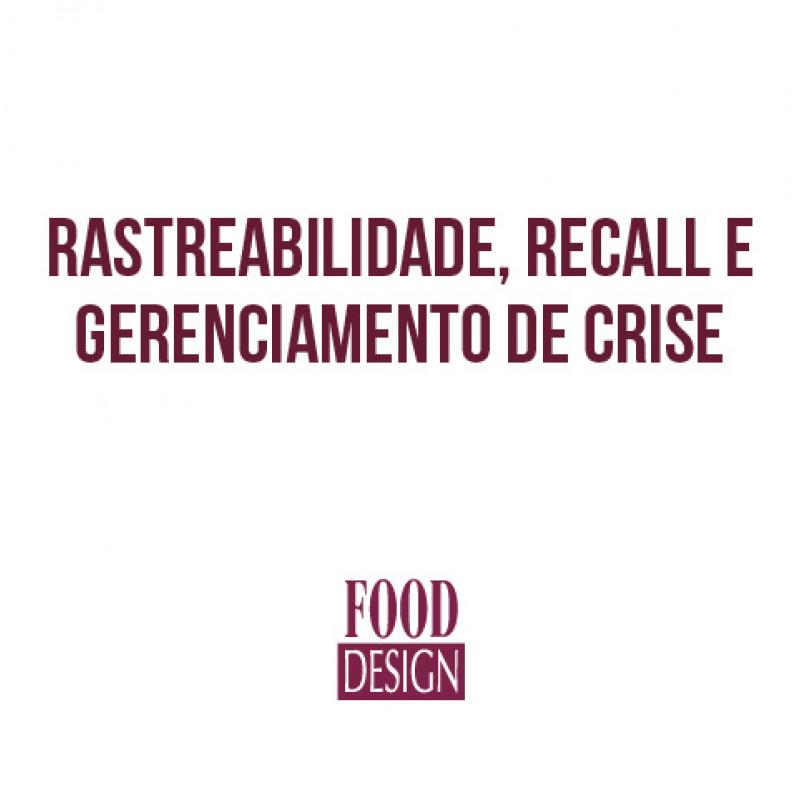 Rastreabilidade, Recall/Recolhimento e Gerenciamento de Crise