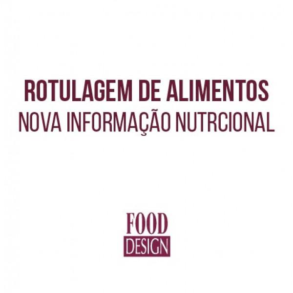 Rotulagem de Alimentos - Nova informação nutricional