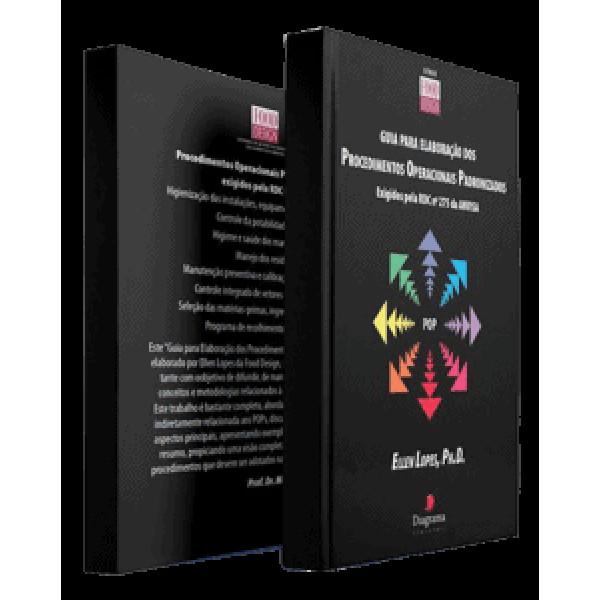 Guia para elaboração dos Procedimentos Operacionais Padronizados exigidos pela RDC N° 275/ 2002 da ANVISA